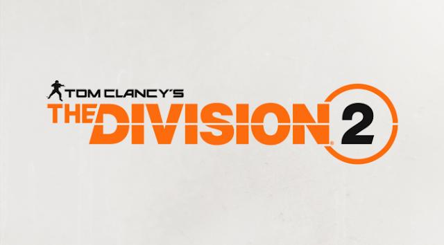 تم الإعلان عن النسخة التجريبية لـ  Tom Clancy's The Division 2 التي ستبدأ في 1 مارس - AlgerianO Gamer